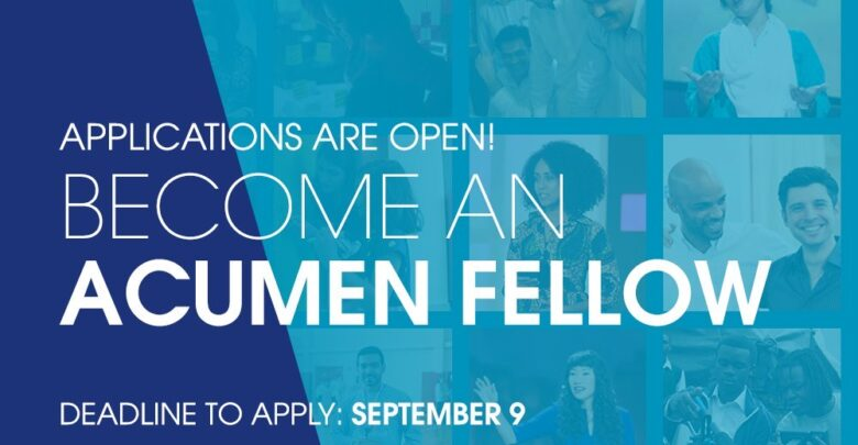 Acumen West Africa Fellowship 2021 For Entrepreneurs And Organisation