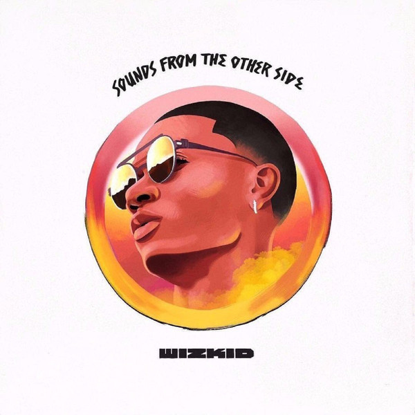 Wizkid Set to Drop 4th Studio Album 'Made In Lagos' - Africa Facts Zone